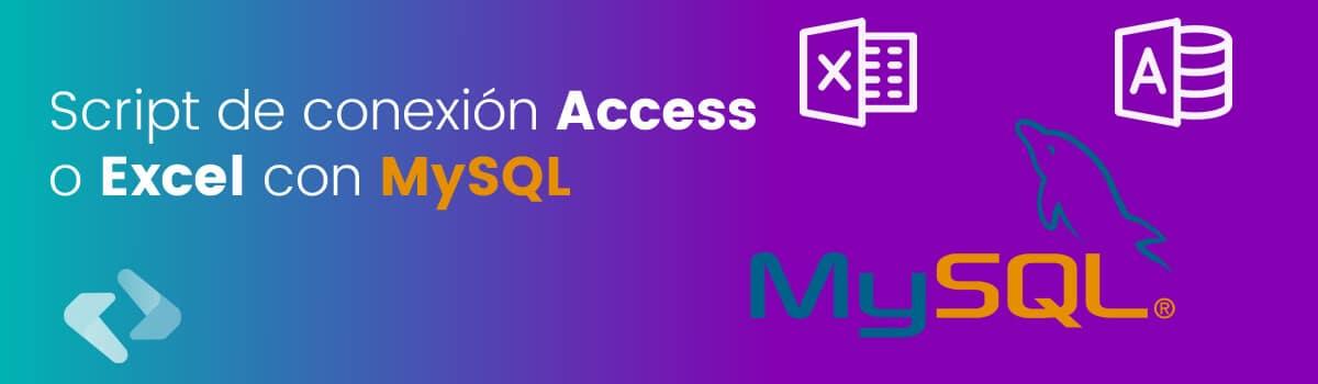 Conexión a MySQL con Excel y Access