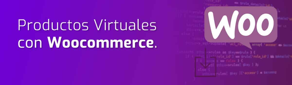 Productos Virtuales con Woocommerce